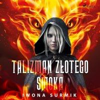 Talizman złotego smoka - Iwona Surmik - audiobook