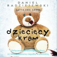 Dziecięcy kram - Daniel Radziejewski - audiobook
