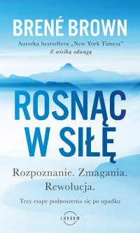 Rosnąc w siłę - Brene Brown - ebook