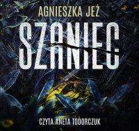 Szaniec - Agnieszka Jeż - audiobook