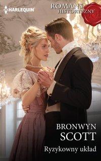 Ryzykowny układ - Bronwyn Scott - ebook