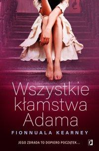 Wszystkie kłamstwa Adama - Fionnuala Kearney - ebook