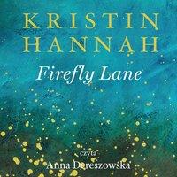 Firefly Lane - Kristin Hannah - audiobook