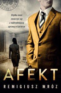 Afekt - Remigiusz Mróz - ebook