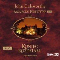 Saga rodu Forsyte'ów. Tom 7. Koniec rozdziału. Część 1. Dziewczyna czeka - John Galsworthy - audiobook