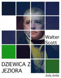 Dziewica z Jeziora - Walter Scott - ebook
