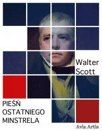 Pieśń ostatniego minstrela - Walter Scott - ebook