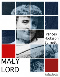 Mały lord - Frances Hodgson Burnett - ebook