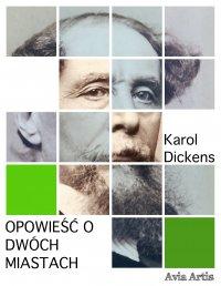 Opowieść o dwóch miastach - Karol Dickens - ebook