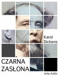 Czarna zasłona - Karol Dickens - ebook