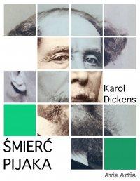 Śmierć pijaka - Karol Dickens - ebook
