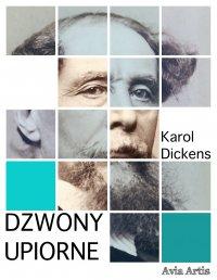 Dzwony upiorne - Karol Dickens - ebook