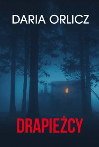 Drapieżcy - Daria Orlicz - ebook