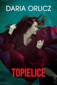 Topielice - Daria Orlicz - ebook