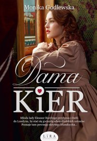 Dama Kier - Monika Godlewska - ebook