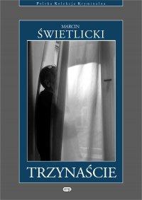 Trzynaście - Marcin Świetlicki - ebook