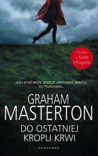 Do ostatniej kropli krwi - Graham Masterton - ebook