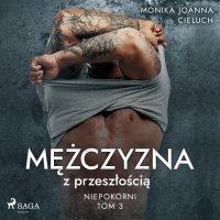 Mężczyzna z przeszłością - Monika Cieluch - audiobook