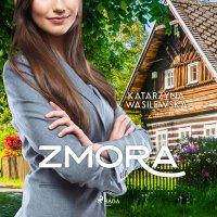 Zmora - Katarzyna Wasilewska - audiobook
