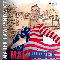 Malinówek - Marek Ławrynowicz - audiobook