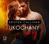 Ukochany wróg - Kristen Callihan - audiobook