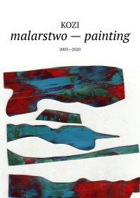 malarstwo— painting - Damian Kozi - ebook