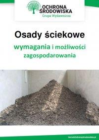 Osady ściekowe - wymagania i możliwości zagospodarowania - Tomasz Kaler - ebook