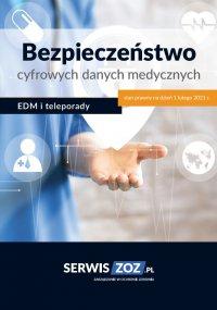 Bezpieczeństwo cyfrowych danych medycznych – EDM i teleporady - Praca Zbiorowa - ebook