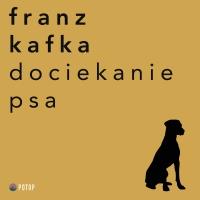Dociekanie Psa - Franz Kafka - audiobook