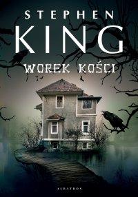 Worek kości - Stephen King - ebook