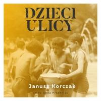 Dzieci ulicy - Janusz Korczak - audiobook