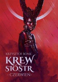 Krew sióstr. Czerwień - Krzysztof Bonk - ebook