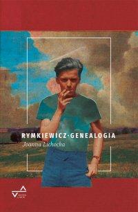 Rymkiewicz. Genealogia - Joanna Lichocka - ebook