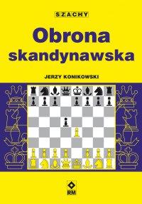 Obrona skandynawska - Jerzy Konikowski - ebook