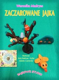 Zaczarowane jajka - Weronika Madryas - ebook