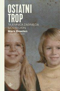 Ostatni trop - Mark Bowden - ebook