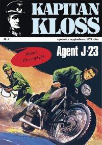 Kapitan Kloss. Agent J-23. Tom 1 - Andrzej Zbych - ebook