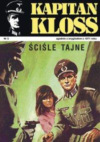 Kapitan Kloss. Ściśle tajne. Tom 5 - Andrzej Zbych - ebook