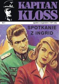 Kapitan Kloss. Spotkanie z Ingrid. Tom 7 - Andrzej Zbych - ebook