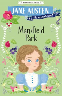 Klasyka dla dzieci. Mansfield Park - Jane Austen - ebook