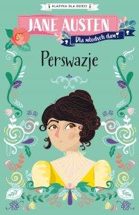 Klasyka dla dzieci. Perswazje - Jane Austen - ebook