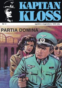 Kapitan Kloss. Partia Domina. Tom 11 - Andrzej Zbych - ebook