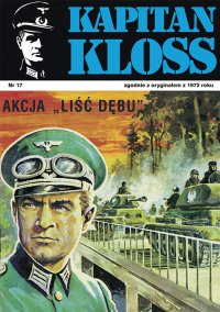 "Kapitan Kloss. Akcja ""Liść dębu"". Tom 17 - Andrzej Zbych - ebook"