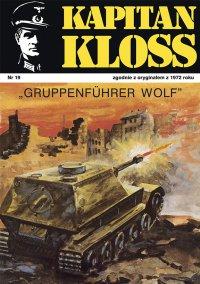 Kapitan Kloss. Gruppenfuhrer Wolf. Tom 19 - Andrzej Zbych - ebook