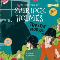 Klasyka dla dzieci. Sherlock Holmes. Tom 7. Traktat morski - Arthur Conan Doyle - audiobook