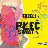Trzecia płeć świata - Waldemar Kuligowski - audiobook
