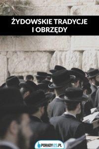 Żydowskie obrzędy i tradycje – głównie weselne - Porady123 - ebook
