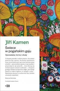 Świece w pogańskim gaju - Jiří Kamen - ebook