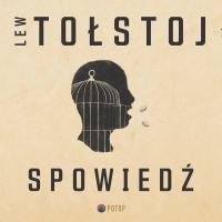 Spowiedź - Lew Tołstoj - audiobook