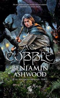 Beniamin Ashwood - A.C. Cobble - ebook
